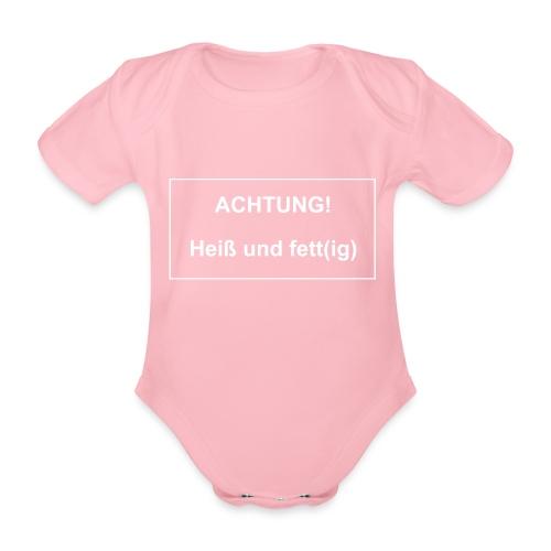 Achtung! Heiß und fettig - Baby Bio-Kurzarm-Body
