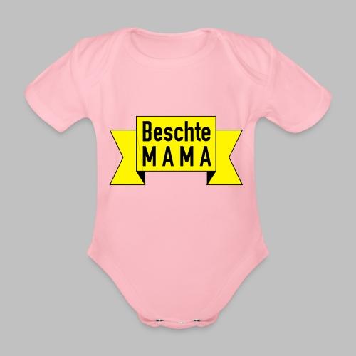 Beschte Mama - Auf Spruchband - Baby Bio-Kurzarm-Body