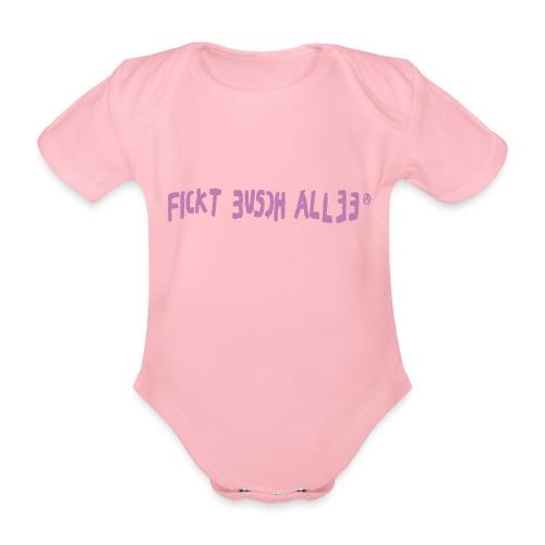 Fickt Eusch Allee (pink) - Baby Bio-Kurzarm-Body