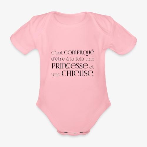 Princesse et chieuse - Body Bébé bio manches courtes