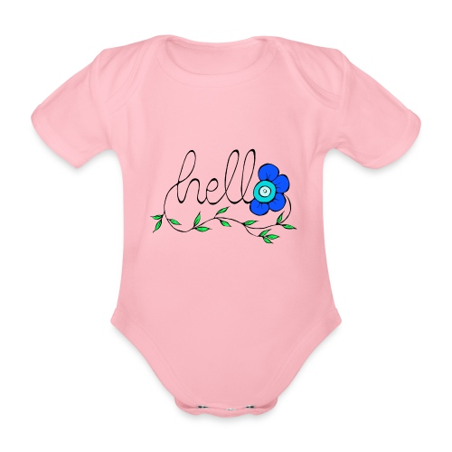 Hello Blume. - Baby Bio-Kurzarm-Body