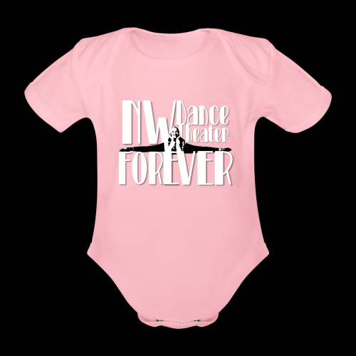 NW Dance Theater Forever [DANCE POWER COLLECTION] - Organic Short-sleeved Baby Bodysuit
