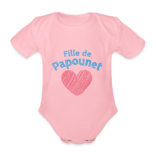 Fille de Papounet - Body Bébé bio manches courtes