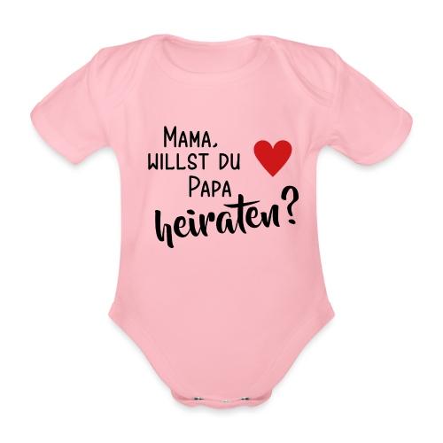 Mama Papa heiraten Baby Body Antrag Hochzeit - Baby Bio-Kurzarm-Body