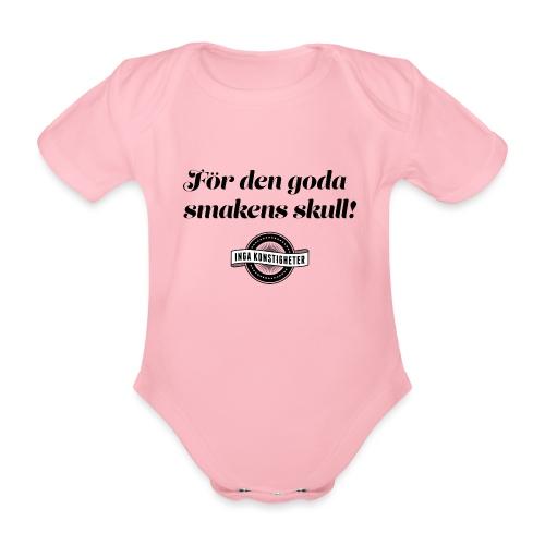 För den goda smakens skull! - Ekologisk kortärmad babybody