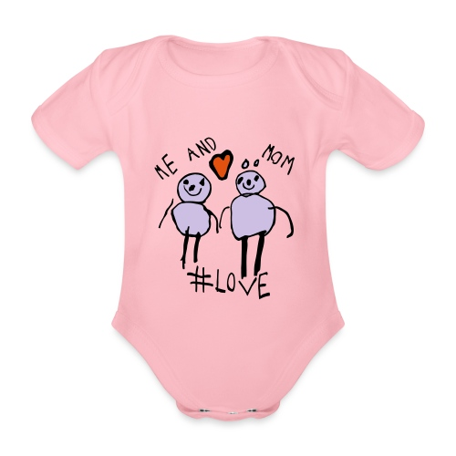 Me and Mom #Love - Organic Short-sleeved Baby Bodysuit