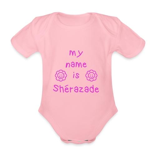 SHERAZADE MY NAME IS - Body Bébé bio manches courtes