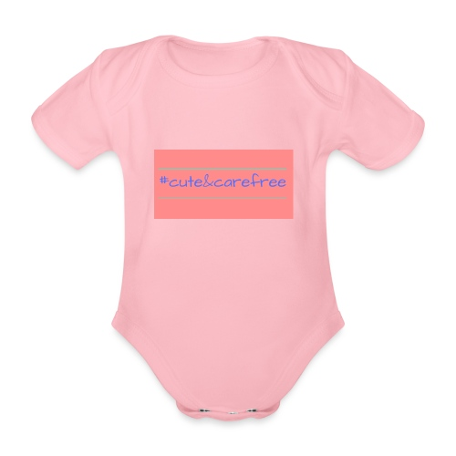 Cute & Carefree - Organic Short-sleeved Baby Bodysuit