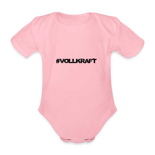 Schriftzug Vollkraft - Baby Bio-Kurzarm-Body