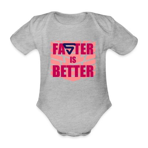 Faster is Better - Body Bébé bio manches courtes
