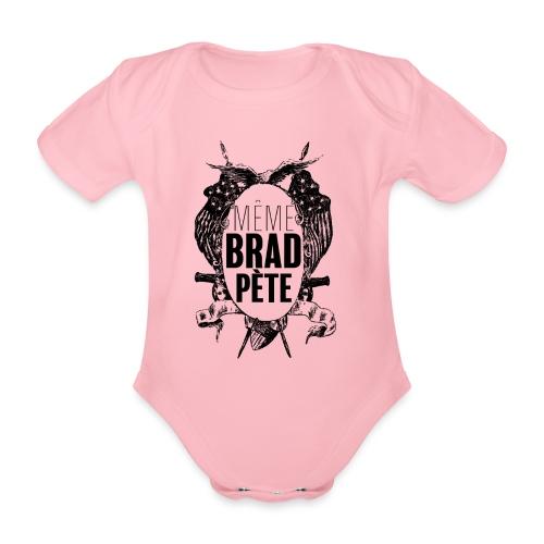 Même Brad Pète - Body bébé bio manches courtes