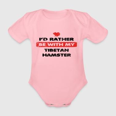Hamster plutôt l'amour dans mon TIBET HAMSTER - Body bébé bio manches courtes