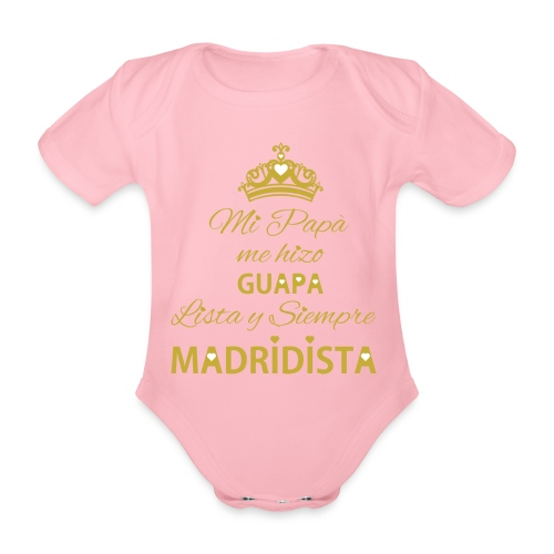 guapa lista siempre madridista - Body ecologico per neonato a manica corta