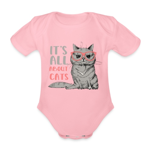 It's All About Cats: Cool Cat - Cat Lover - Organic Short-sleeved Baby Bodysuit