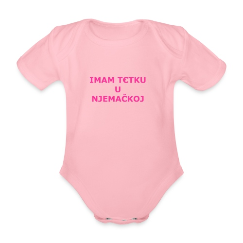 IMAM T€TKU U NJEMAČKOJ - Baby Bio-Kurzarm-Body