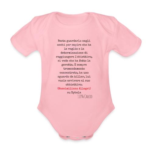 maglia110 dybala - Body ecologico per neonato a manica corta