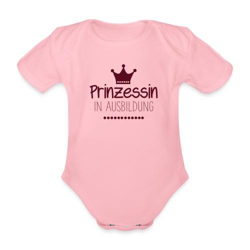 Prinzession in Ausbildung - Baby Bio-Kurzarm-Body