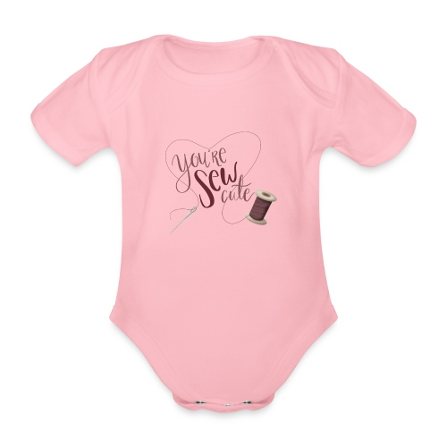 You're sew cute - Ekologisk kortärmad babybody
