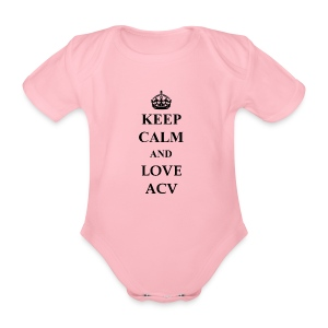Keep Calm and Love ACV - Baby Bio-Kurzarm-Body