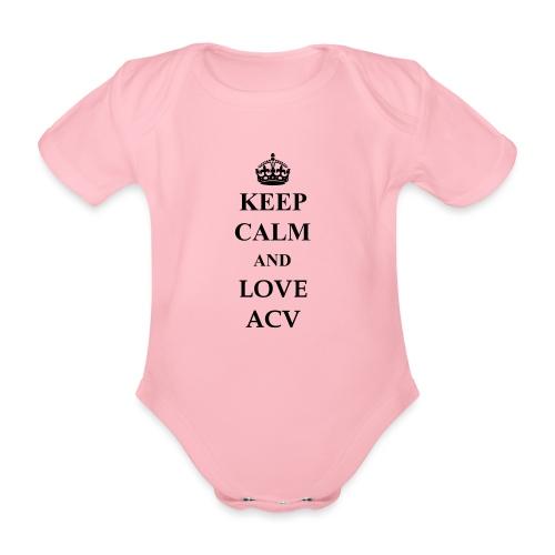 Keep Calm and Love ACV - Baby Bio-Kurzarm-Body