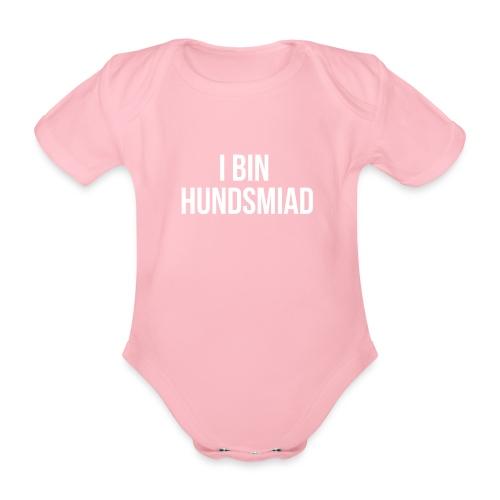 Vorschau: I bin hundsmiad - Baby Bio-Kurzarm-Body