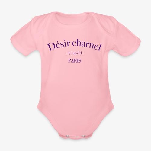 Désir charnel - Body Bébé bio manches courtes