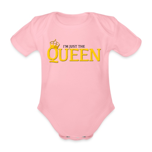 I'm just the Queen - Body Bébé bio manches courtes