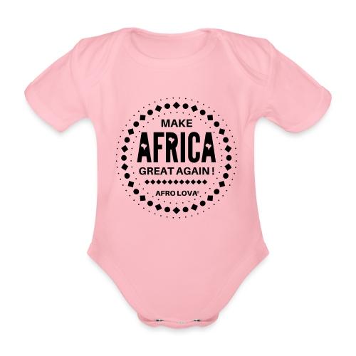 Make Africa Great Again Noir - Body Bébé bio manches courtes