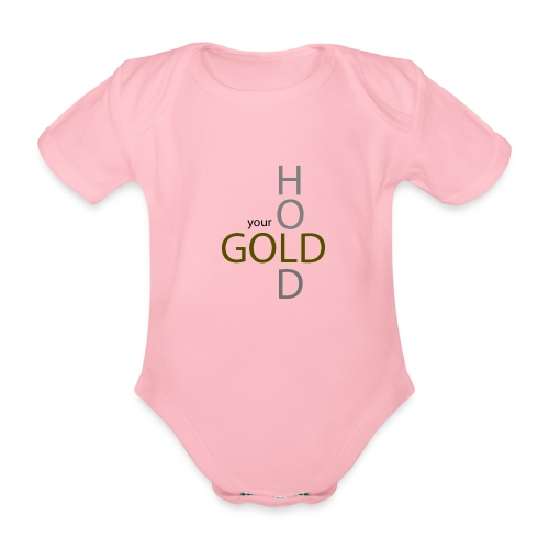 hold your gold - Baby Bio-Kurzarm-Body