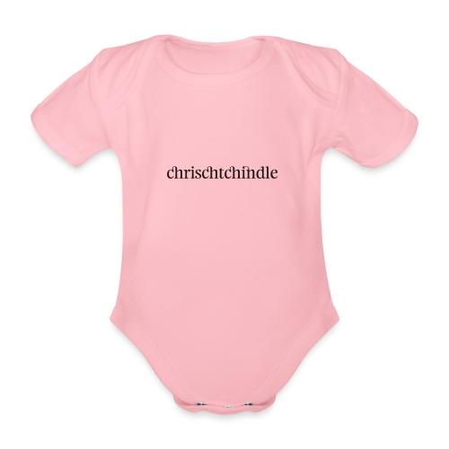 chrischtchindle - Baby Bio-Kurzarm-Body