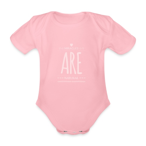 Daniela Elia Design - baby - miracles are natural - Baby Bio-Kurzarm-Body