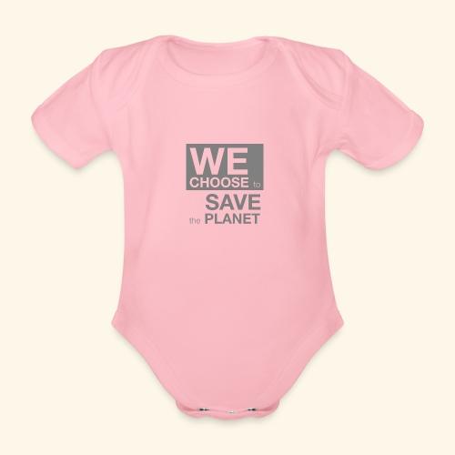 We Choose to Save the Planet grå - Økologisk kortermet baby-body
