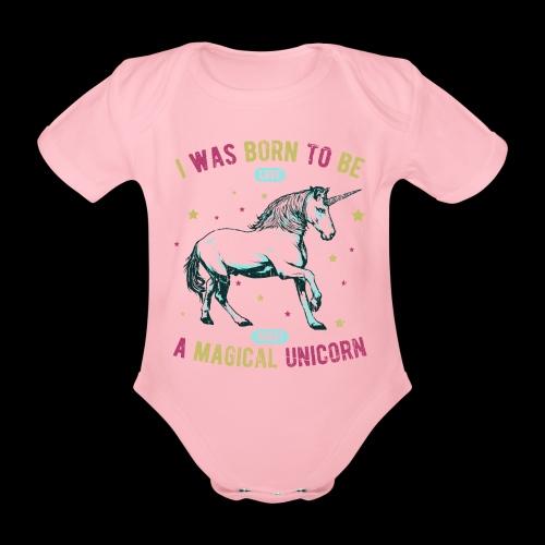 Magical Unicorn - Baby Bio-Kurzarm-Body