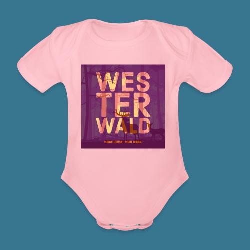 Meine Heimat. Mein Leben. - Baby Bio-Kurzarm-Body