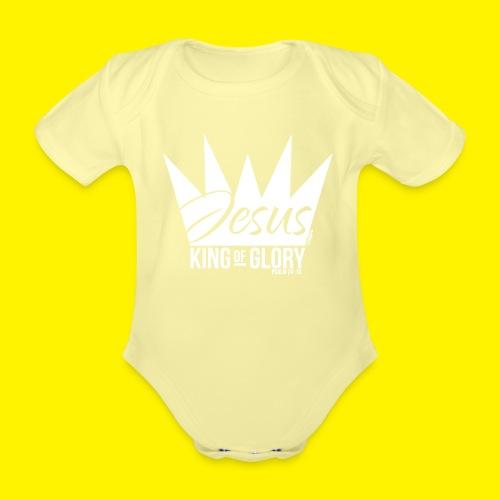 JESUS KING OF GLORY // Psalm 24:10 (WHITE) - Organic Short-sleeved Baby Bodysuit