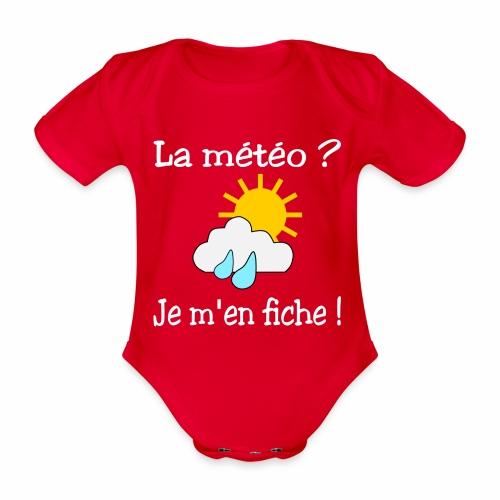 La météo - je m'en fiche ! - Organic Short-sleeved Baby Bodysuit
