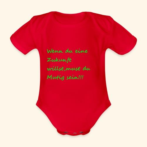 Zeig mut zur Zukunft - Organic Short-sleeved Baby Bodysuit