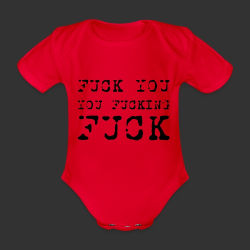 T-shirt, Fuck you... - Ekologisk kortärmad babybody