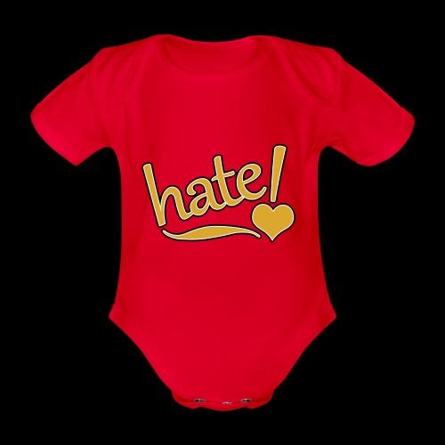 hate ! - Body Bébé bio manches courtes