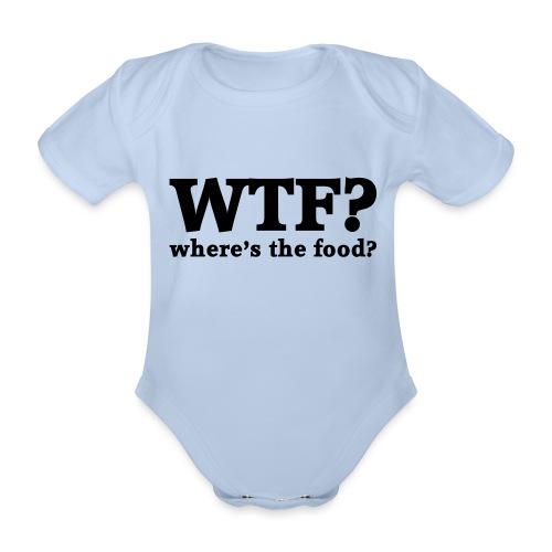 WTF - Where's the food? - Baby bio-rompertje met korte mouwen
