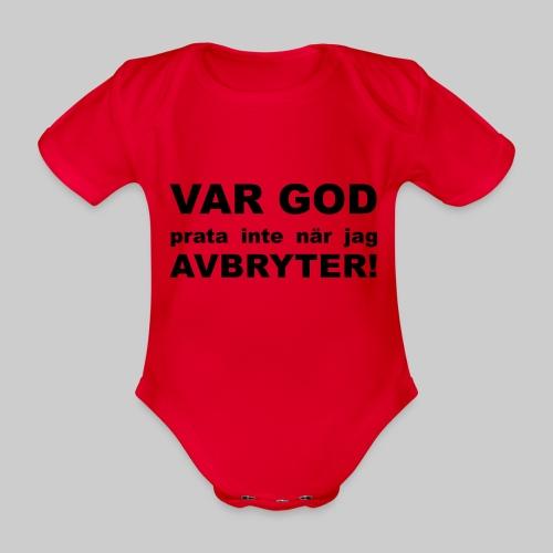 Var God Prata Inte - Ekologisk kortärmad babybody