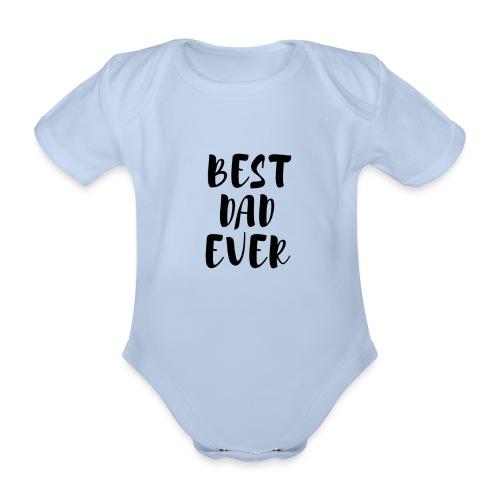 Best Dad Ever - Body ecologico per neonato a manica corta