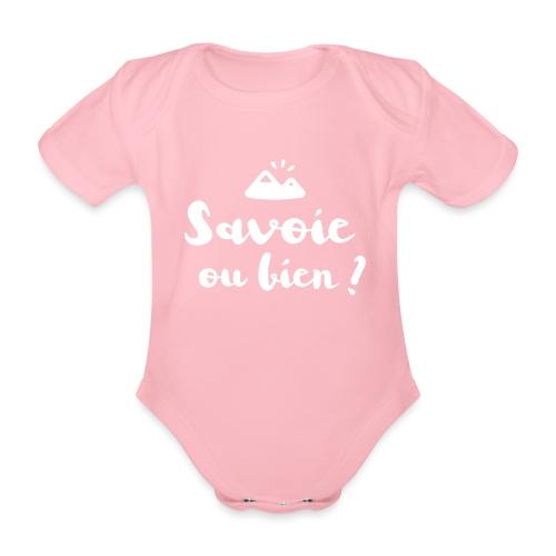 Savoie ou bien - Body Bébé bio manches courtes