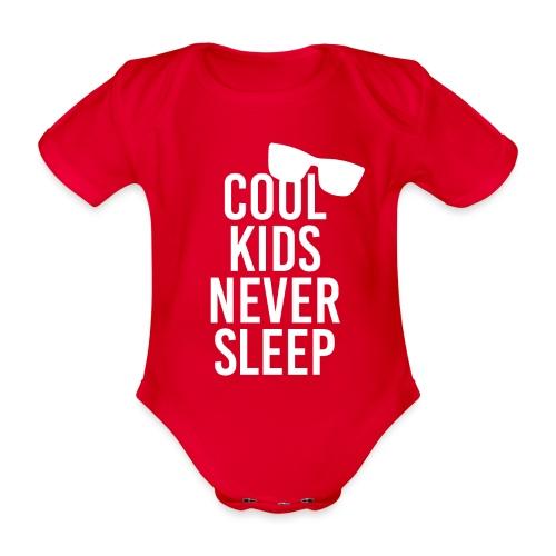 Cool kids never sleep Baby Spruch Geschenkidee - Baby Bio-Kurzarm-Body