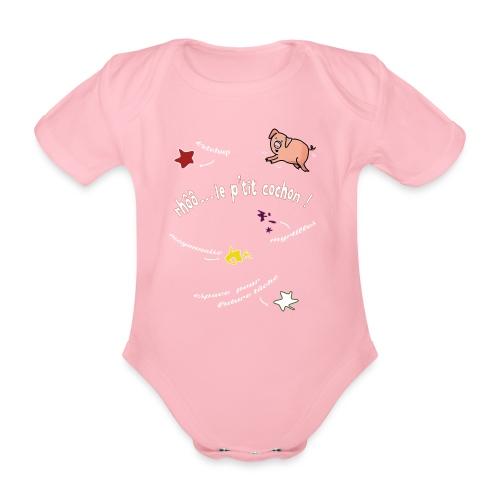 Rhoo le ptit cochon ! (version pour fond sombre) - Body Bébé bio manches courtes