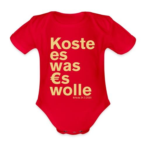 Koste es was es wolle - Baby Bio-Kurzarm-Body