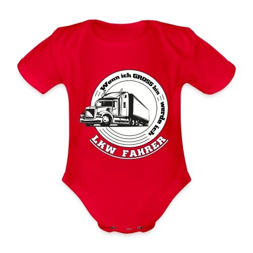 Wenn ich gross bin werde ich LKW Fahrer - Baby Bio-Kurzarm-Body
