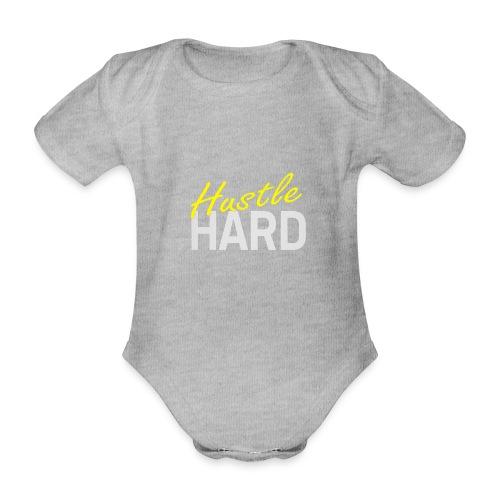Hustle hard - Body Bébé bio manches courtes