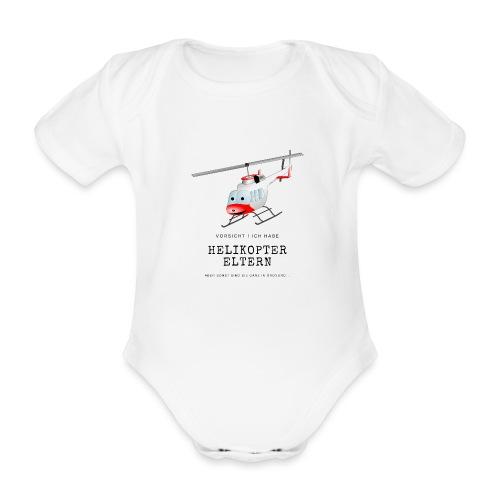 Helikoptereltern - Baby Bio-Kurzarm-Body