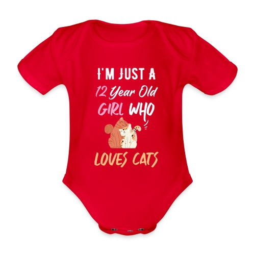 I'm just a 12 year old girl who loves cats - Body Bébé bio manches courtes